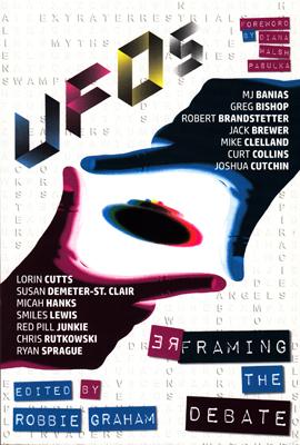 UFOs – Reframing the Debate