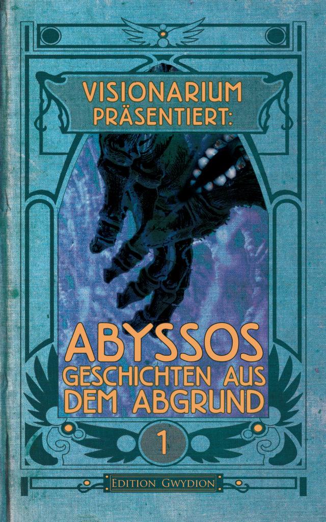 VISIONARIUM präsentiert: Abyssos