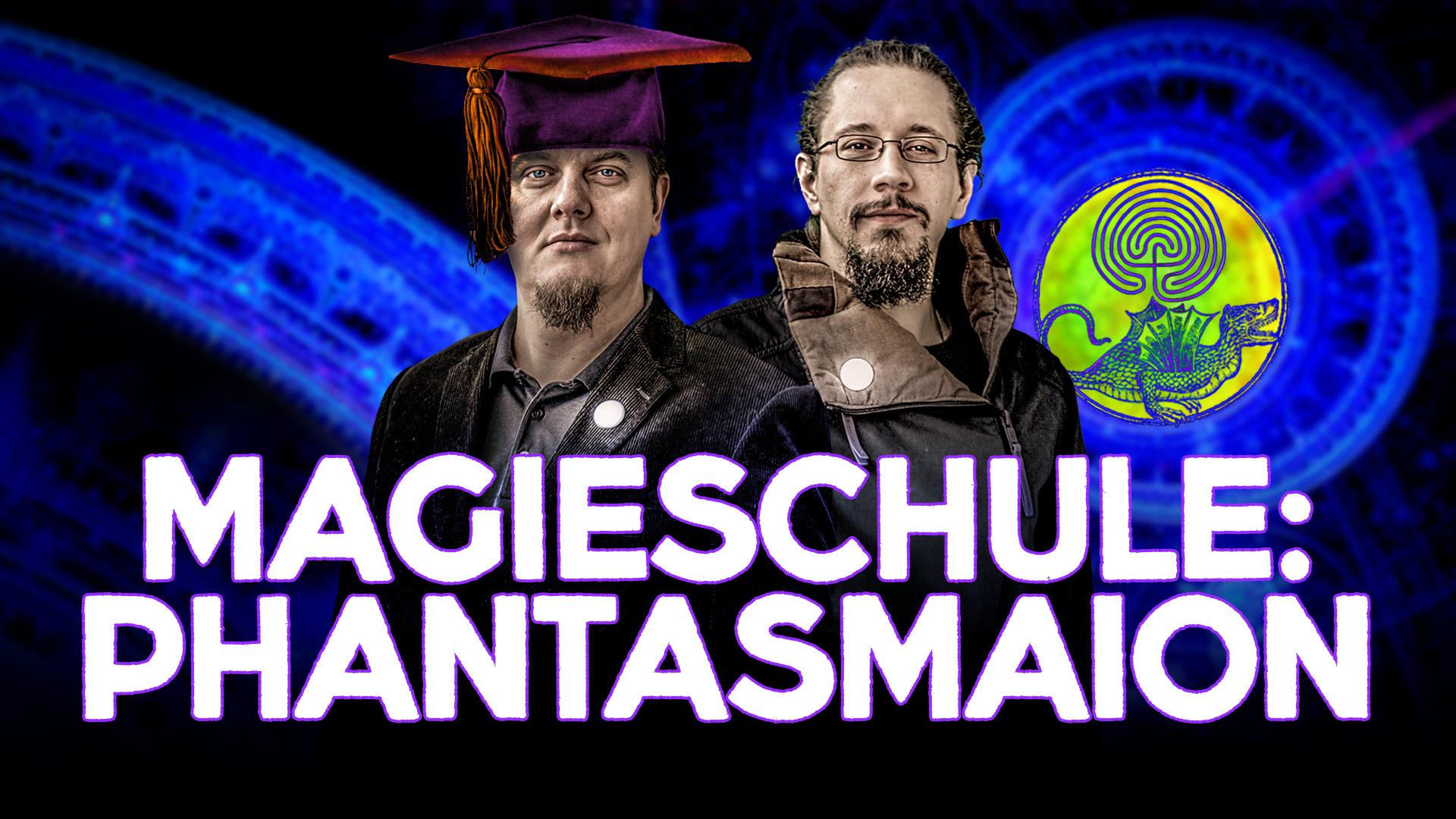 Reicher & Stark - Magieschule: Phantasmaion